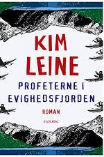 Kim Leine Profeterne i Evighedsfjorden